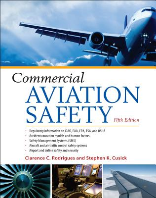 Commercial Aviation Safety By Rodrigues, Clarence/ Cusick, Stephen